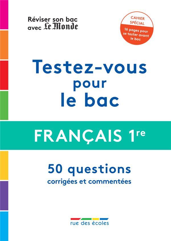 REVISER SON BAC AVEC LE MONDE : FRANCAIS 1RE 2021