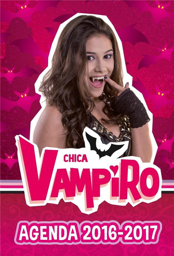 Agenda chica vampiro 2016-2017 (rcn television) dlivre librairie ...