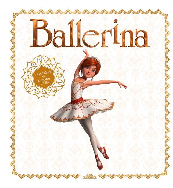 BALLERINA - UN BEL ALBUM & LE POSTER DU FILM