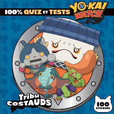 YO-KAI WATCH - 100% QUIZ ET TESTS TRIBU COSTAUDS
