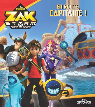 ZAK STORM - EN ROUTE, CAPITAINE !