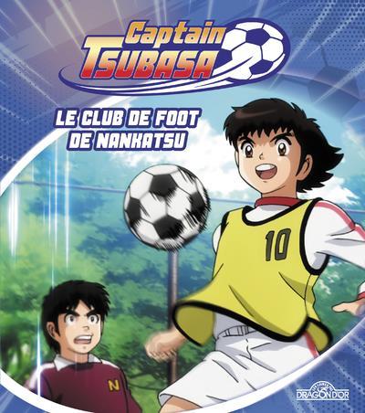 CAPTAIN TSUBASA - LE CLUB DE FOOT DE NANKATSU - VOL02
