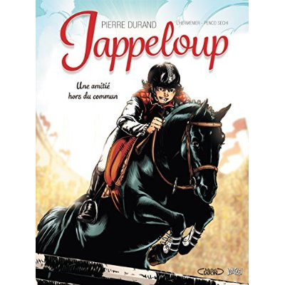 JAPPELOUP -1- UNE AMITIE HORS DU COMMUN
