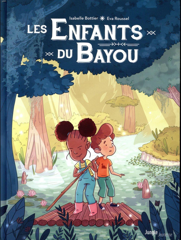 LES ENFANTS DU BAYOU
