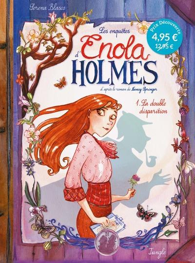 LES ENQUETES D'ENOLA HOLMES - TOME 1 LA DOUBLE DISPARITION - OP PETIT PRIX 2021 - VOL01