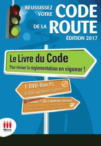 REUSSISSEZ VOTRE CODE DE LA ROUTE - ED 2017