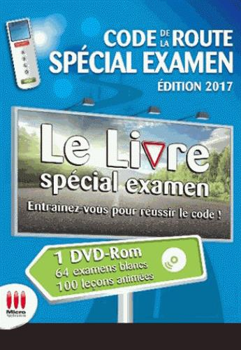 CODE DE LA ROUTE SPECIAL EXAMEN ED 2017