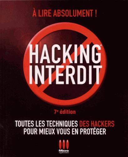 HACKING INTERDIT - 7E EDITION