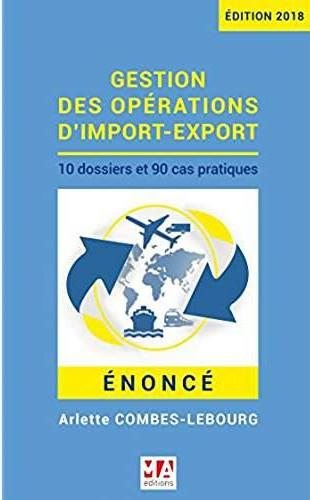 GESTION DES OPERATIONS D'IMPORT-EXPORT - ENONCE