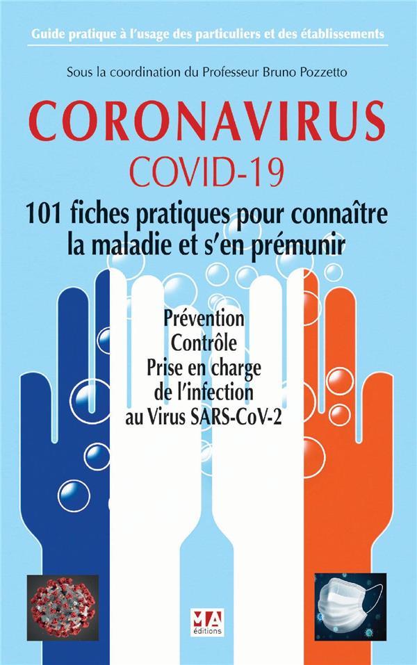 CORONAVIRUS - COVID 19-101 FICHES PRATIQUES POUR CONNAITRE LA MALADIE ET S'EN PREMUNIR