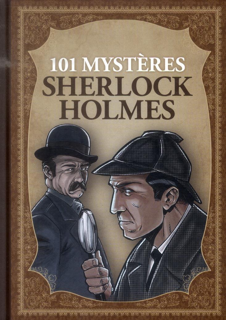 101 MYSTERES SHERLOCK HOLMES