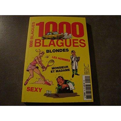 1000 BLAGUES A MOURIR DE RIRE