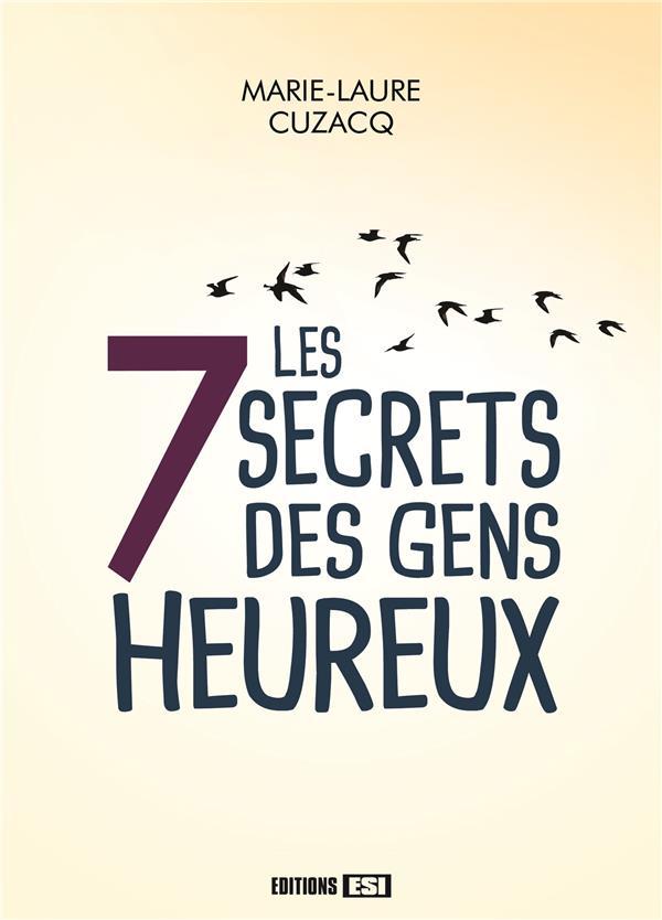 7 SECRETS DES GENS HEUREUX (LES)
