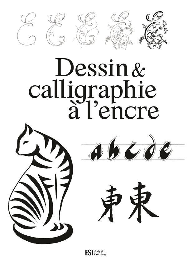 DESSIN ET CALLIGRAPHIE A L'ENCRE