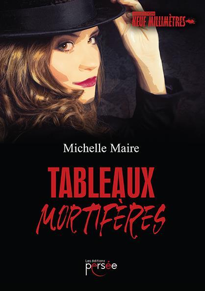 TABLEAUX MORTIFERES
