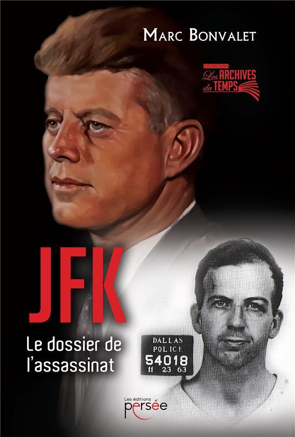 JFK LE DOSSIER DE L'ASSASSINAT