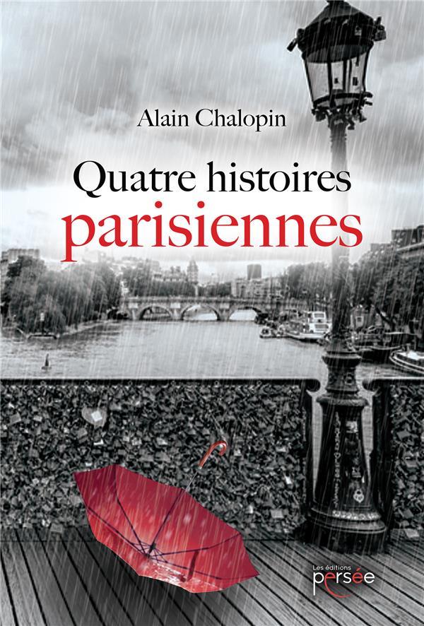 QUATRE HISTOIRES PARISIENNES