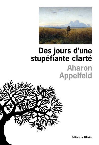 DES JOURS D'UNE STUPEFIANTE CLARTE
