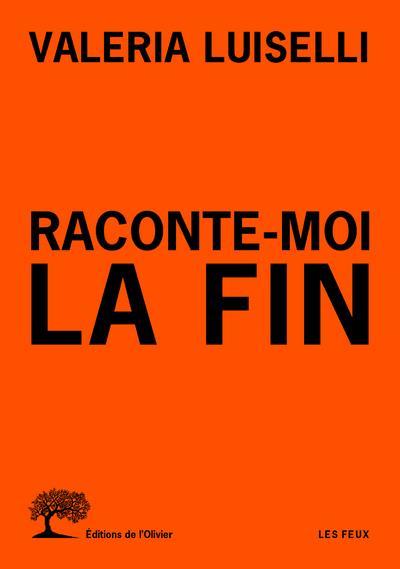 RACONTE-MOI LA FIN