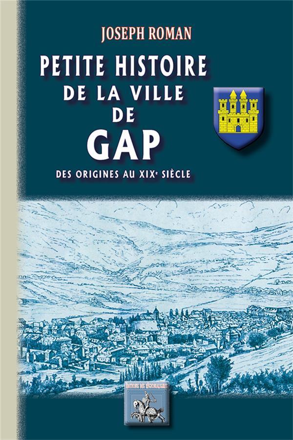 PETITE HISTOIRE DE LA VILLE DE GAP