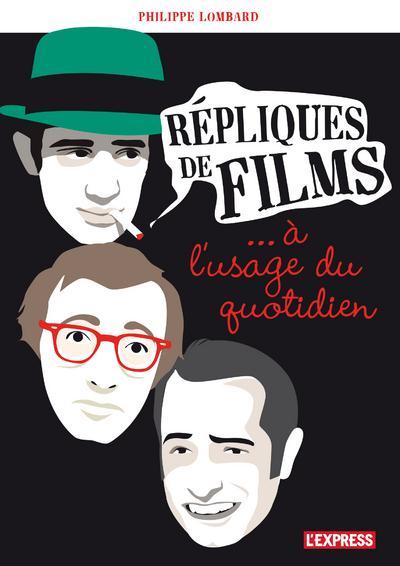 REPLIQUES DE FILMS A L'USAGE DU QUOTIDIEN