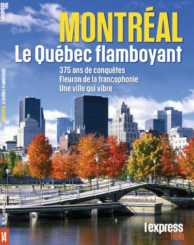 MONTREAL, LE QUEBEC FLAMBOYANT