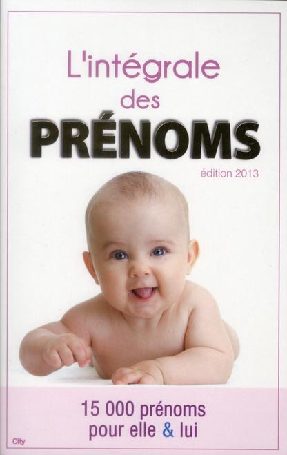 L'INTEGRALE DES PRENOMS 2012-2013