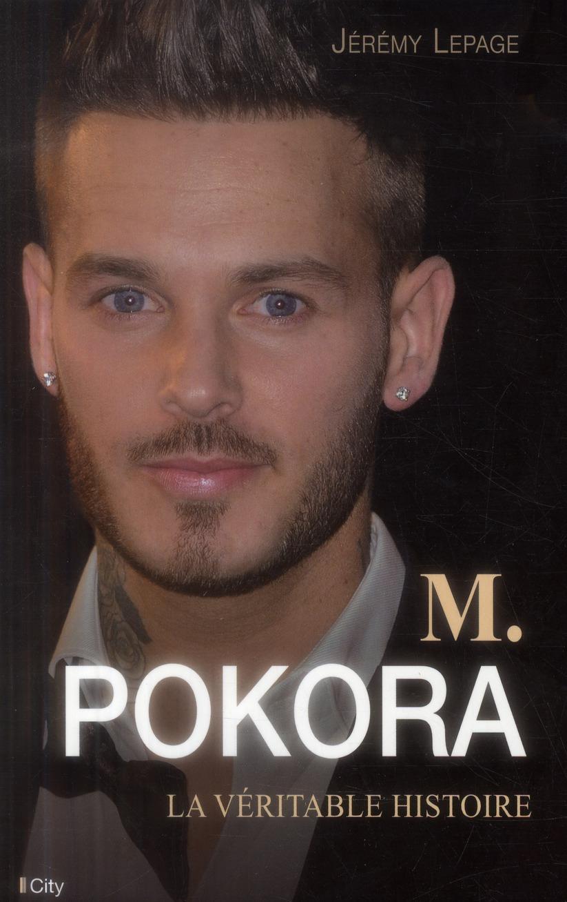 M.POKORA LA VERITABLE HISTOIRE
