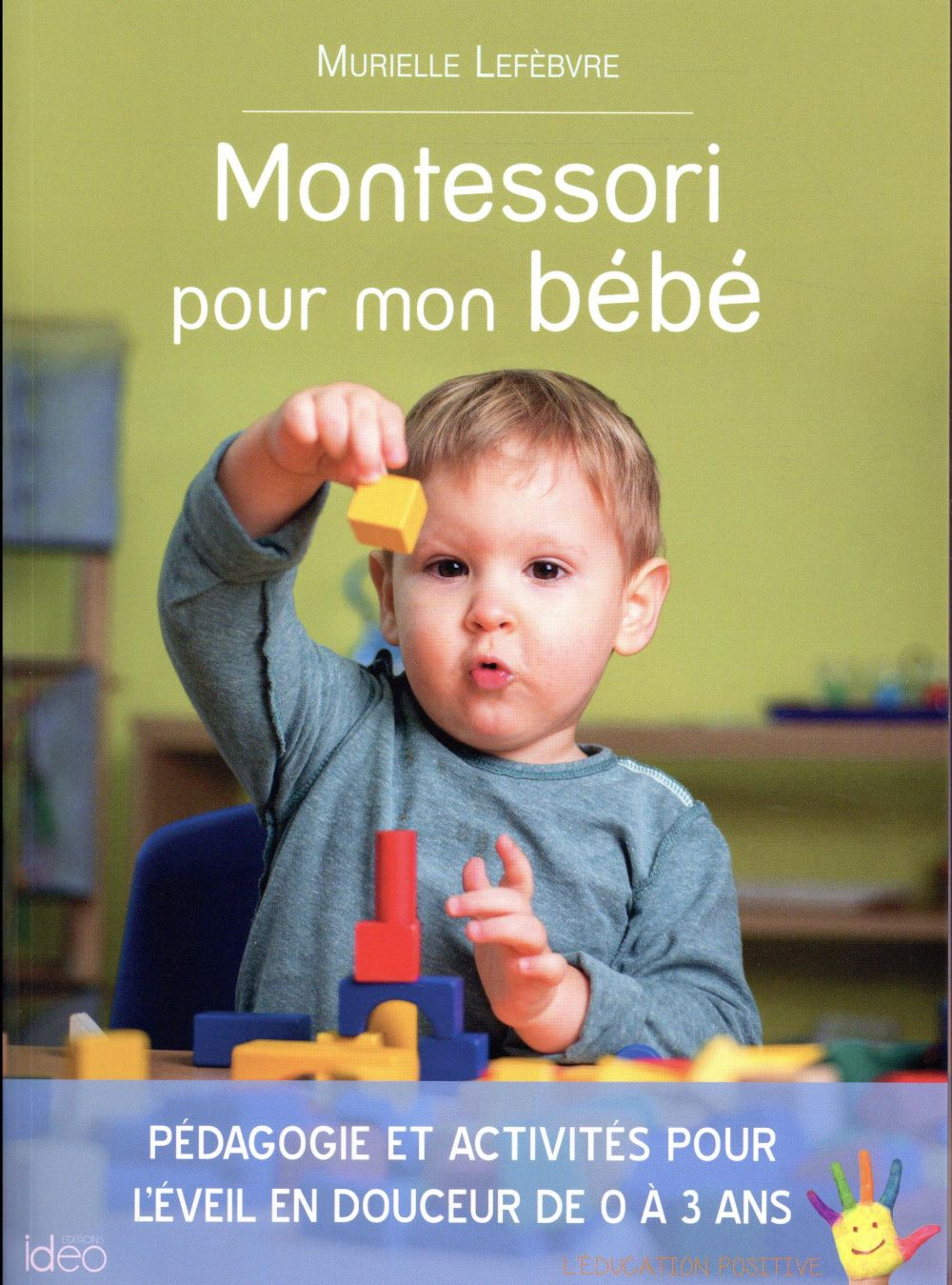 MONTESSORI POUR MON BEBE