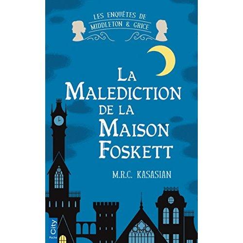 LA MALEDICTION DE LA MAISON FOSKETT