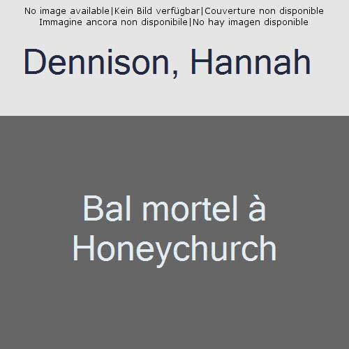 BAL MORTEL A HONEYCHURCH