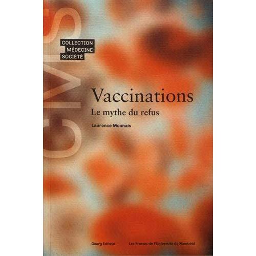 VACCINATIONS LE MYTHE DU REFUS