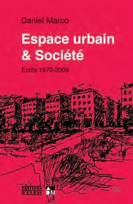 ESPACE URBAIN ET SOCIETE ECRITS 1970 2009