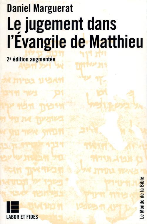 LE JUGEMENT DANS L'EVANGILE DE MATTHIEU