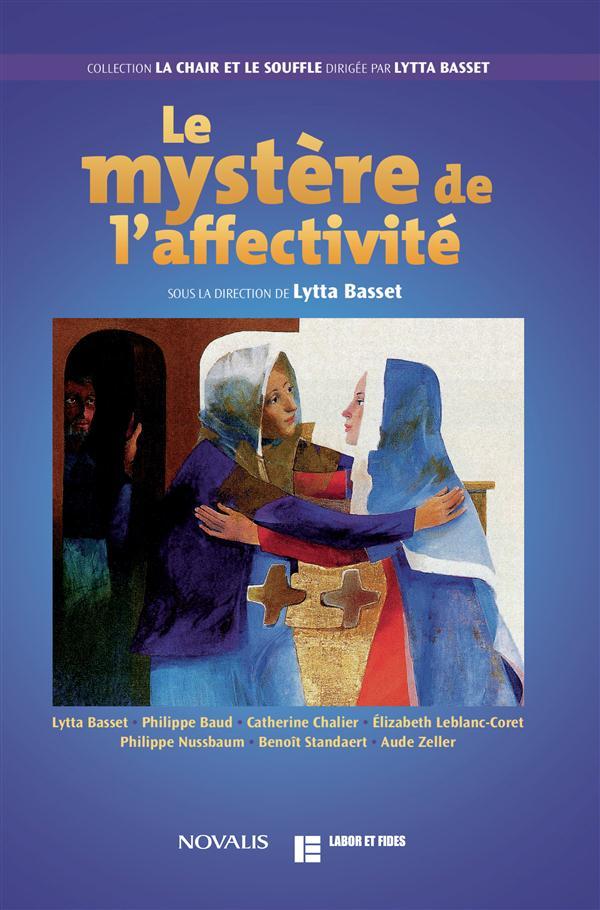 LE MYSTERE DE L'AFFECTIVITE