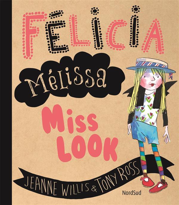 FELICIA MELISSA MISS LOOK