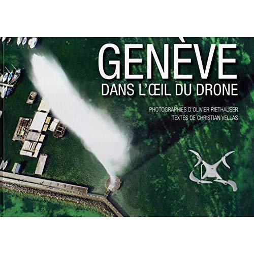 GENEVE DANS L'OEIL DU DRONE