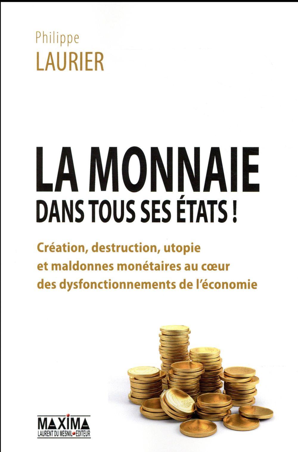 LA MONNAIE DANS TOUS SES ETATS !