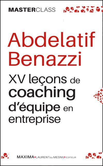 XV LECONS DE COACHING D'EQUIPE EN ENTREPRISE