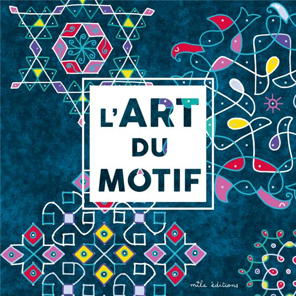 ART DU MOTIF (L')