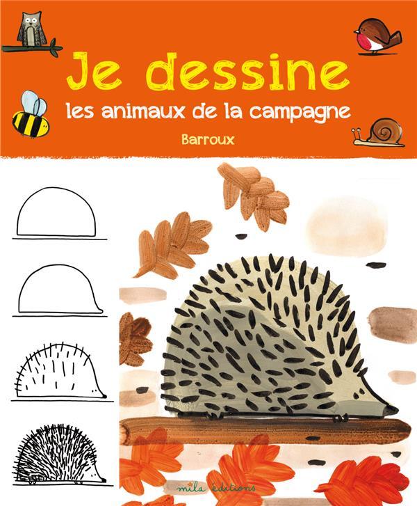 JE DESSINE LES ANIMAUX DE LA CAMPAGNE