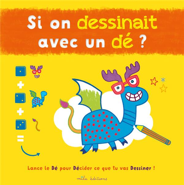SI ON DESSINAIT AVEC UN DE ?