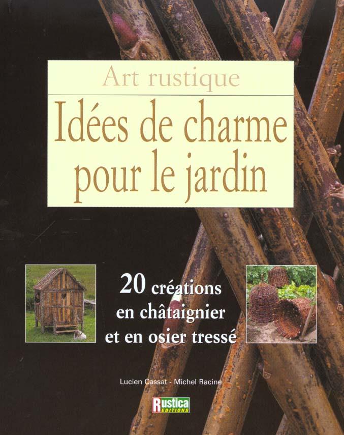 IDEES DE CHARME POUR LE JARDIN