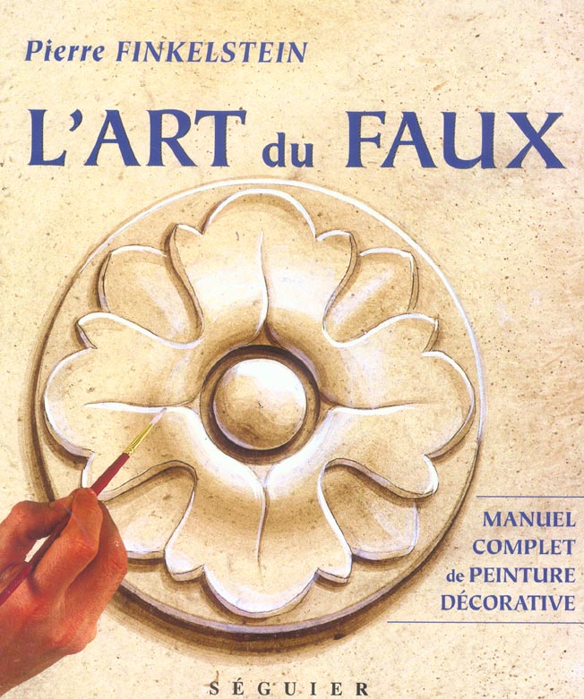 L'ART DU FAUX