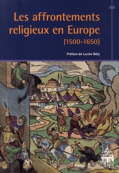 L AFFRONTEMENTS RELIGIEUX EN EUROPE