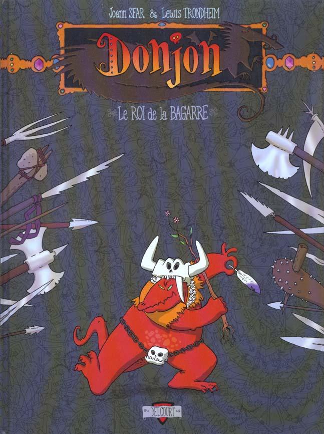 DONJON ZENITH T02 LE ROI DE LA BAGARRE