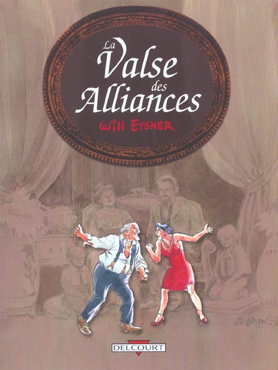 VALSE DES ALLIANCES T01 VALSE DES ALLIANCES