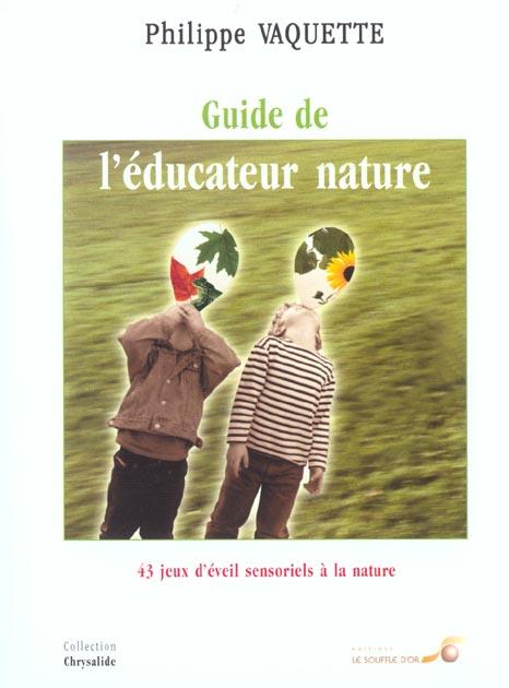GUIDE DE L'EDUCATEUR NATURE (LE)