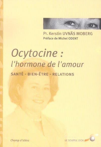 OCYTOCINE L'HORMONE DE L'AMOUR