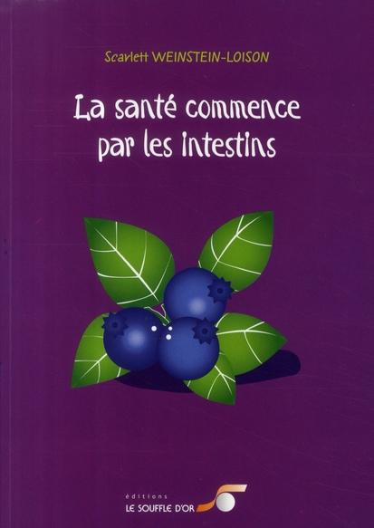 SANTE COMMENCE PAR LES INTESTINS (LA)